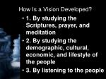 how is a vision developed
