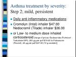 asthma treatment by severity step 2 mild persistent28