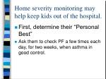 home severity monitoring may help keep kids out of the hospital