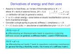 derivatives of energy and their uses