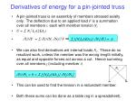 derivatives of energy for a pin jointed truss