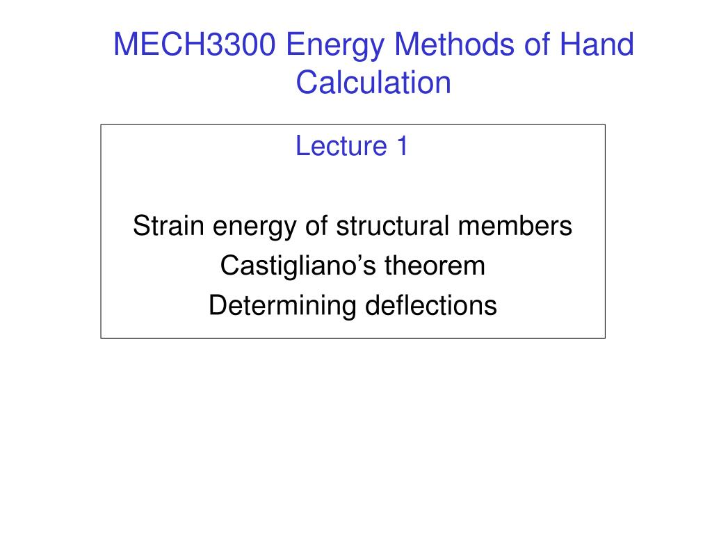 mech3300 energy methods of hand calculation l.