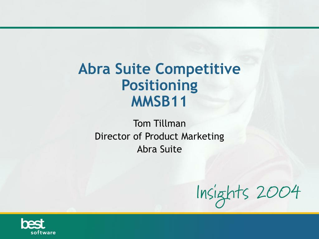 abra suite competitive positioning mmsb11 l.