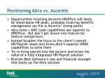 positioning abra vs ascentis