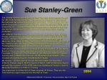 sue stanley green