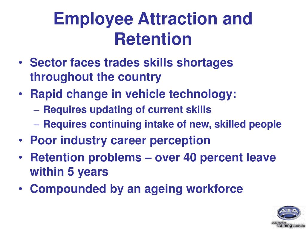Employee Attraction and Retention