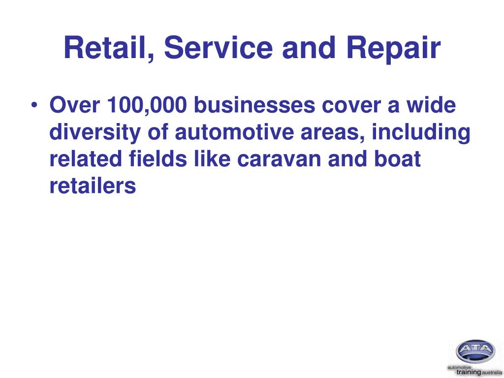 Retail, Service and Repair