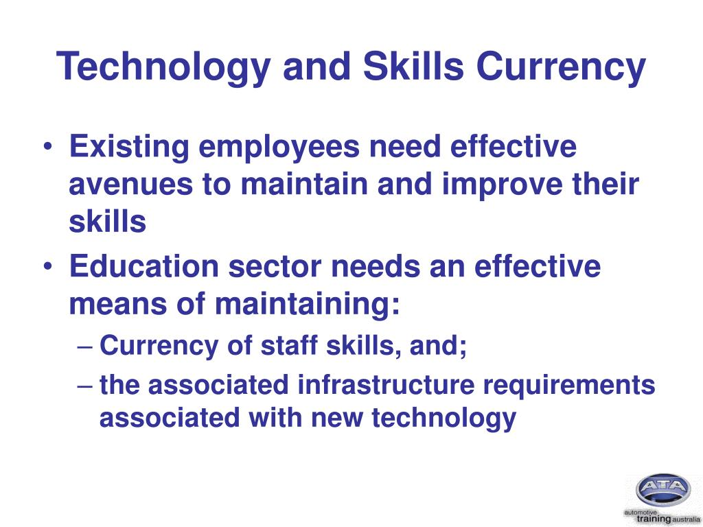 Technology and Skills Currency