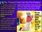 the vision concerns the far future
