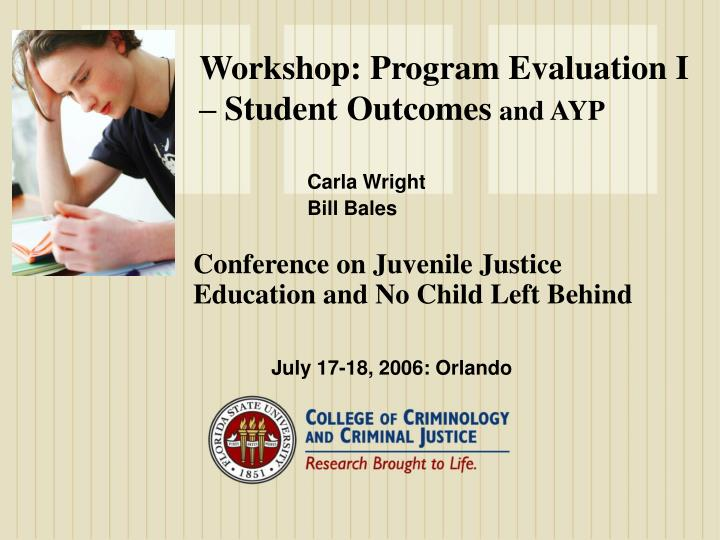 workshop program evaluation i student outcomes and ayp n.