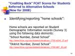 crediting back fcat scores for students referred to alternative schools new for 200852