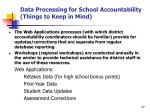 data processing for school accountability things to keep in mind47