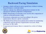 backward facing simulation