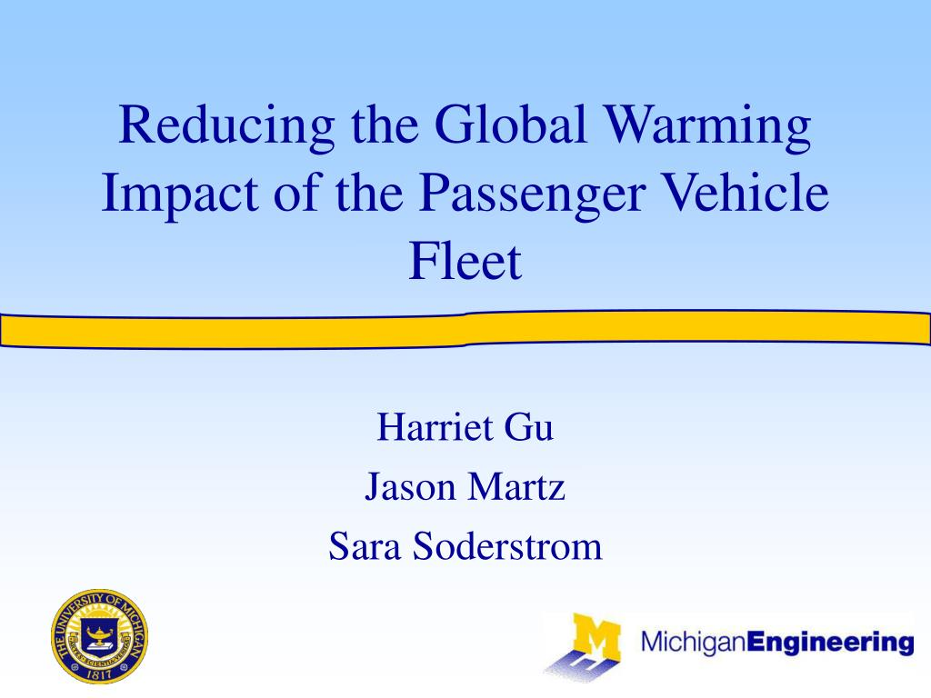 reducing the global warming impact of the passenger vehicle fleet l.