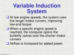 variable induction system78