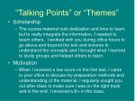 talking points or themes10