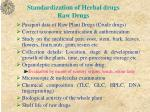 standardization of herbal drugs raw drugs