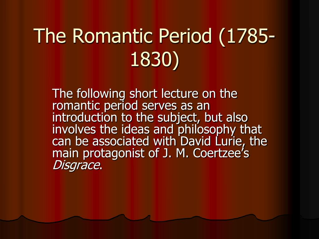 the romantic period 1785 1830 l.