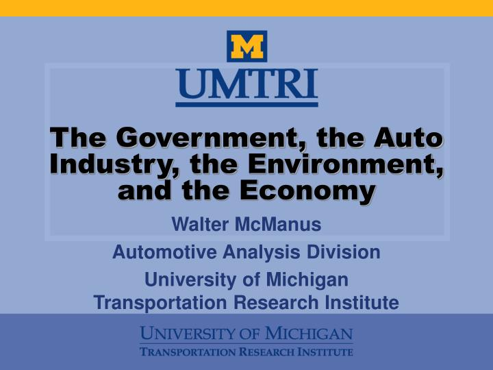 the government the auto industry the environment and the economy n.