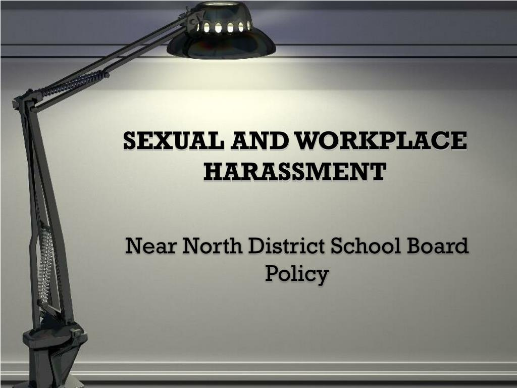 sexual and workplace harassment l.