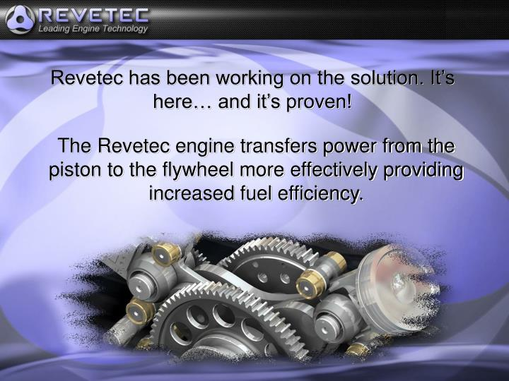 Revetec has been working on the solution. It's here… and it's proven!
