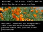 questions neil mattson nsm47@cornell edu online http www greenhouse cornell edu