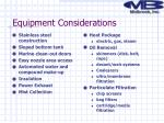 equipment considerations