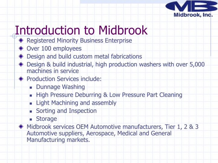 Introduction to midbrook