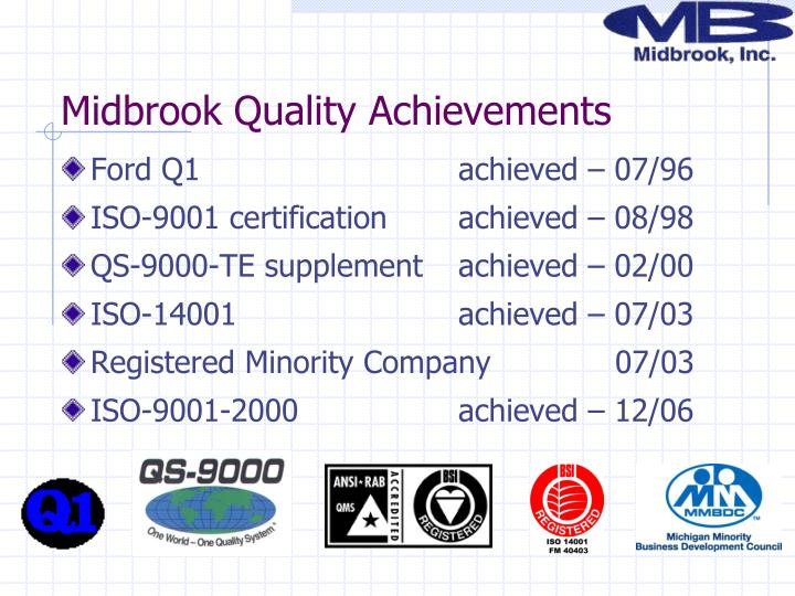 Midbrook Quality Achievements