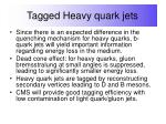 tagged heavy quark jets