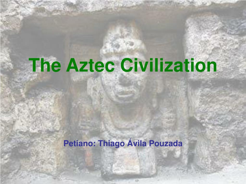 the aztec civilization l.