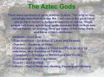 the aztec gods