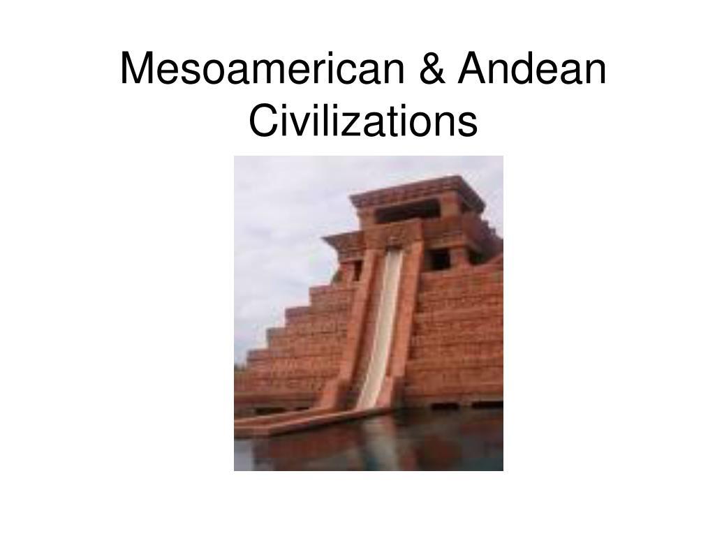 mesoamerican andean civilizations l.