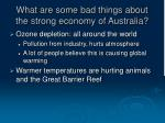 what are some bad things about the strong economy of australia