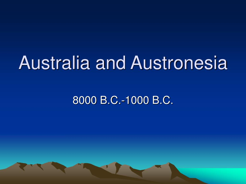 australia and austronesia l.