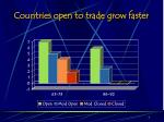 countries open to trade grow faster
