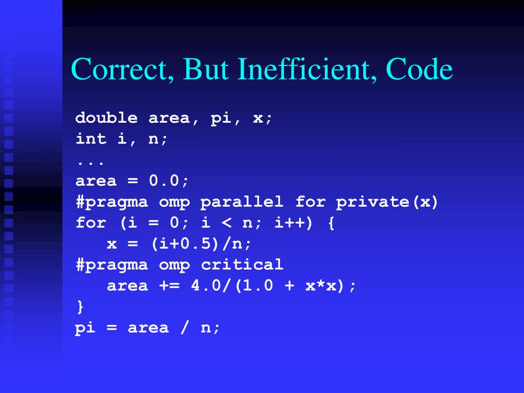 Correct, But Inefficient, Code