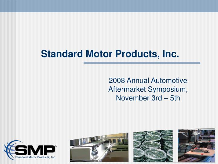 Standard motor products inc
