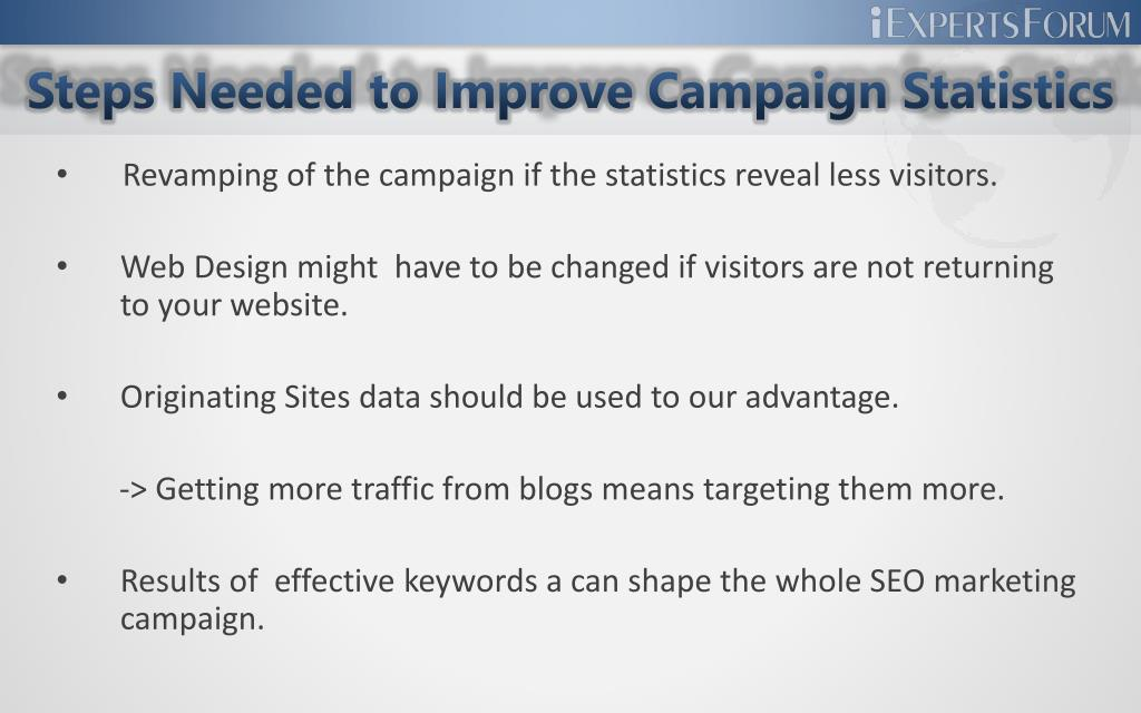 Steps Needed to Improve Campaign Statistics