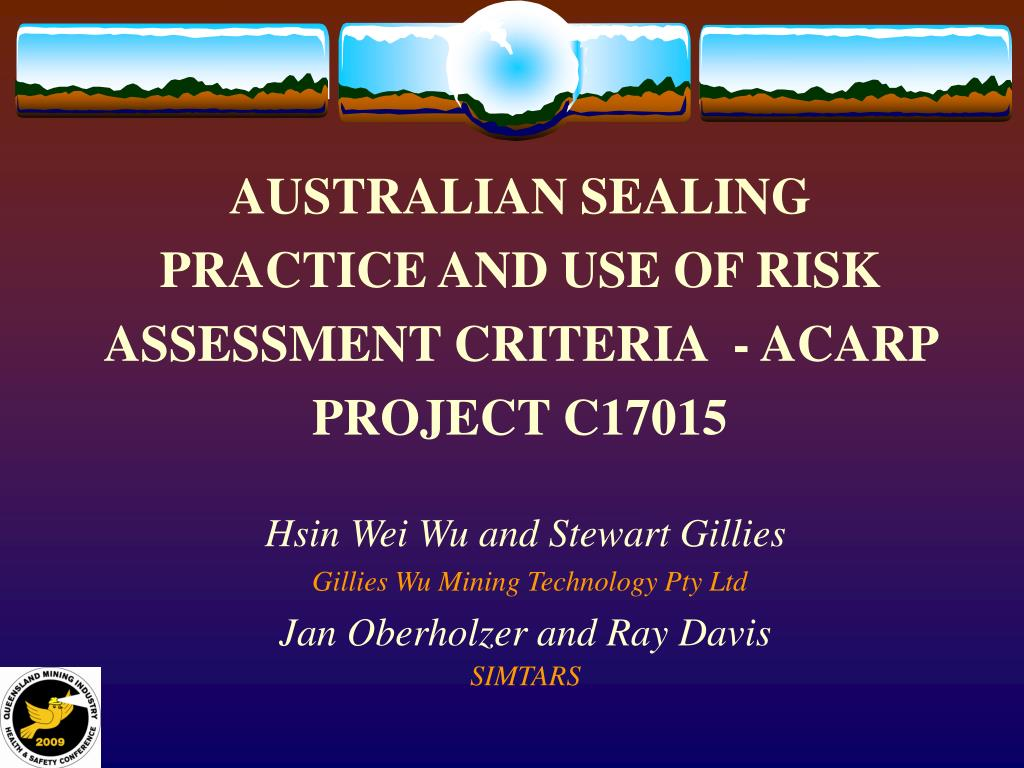 australian sealing practice and use of risk assessment criteria acarp project c17015 l.