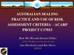 australian sealing practice and use of risk assessment criteria acarp project c17015