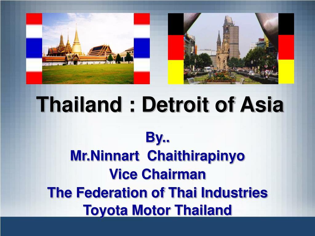thailand detroit of asia l.