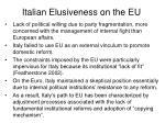 italian elusiveness on the eu31