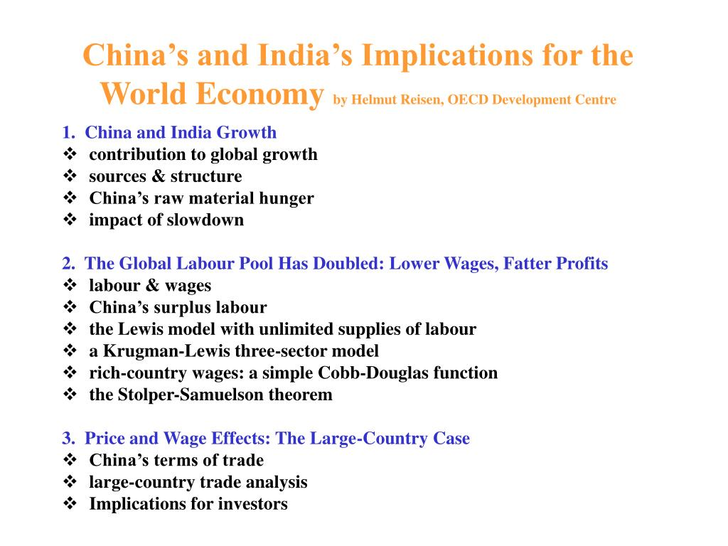 china s and india s implications for the world economy by helmut reisen oecd development centre l.
