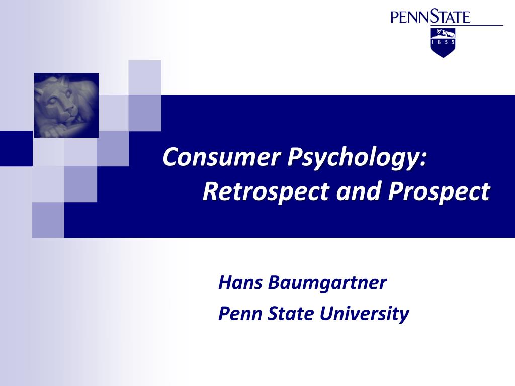 consumer psychology retrospect and prospect l.