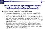 price fairness as a prototype of recent substantively motivated research47