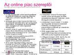 az online piac szerepl i