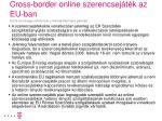 cross border online szerencsej t k az eu ban