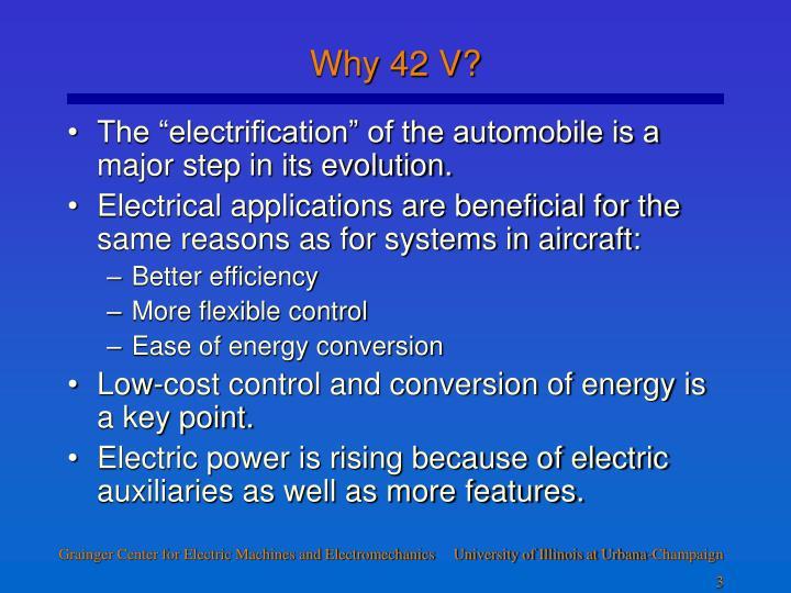 Why 42 v