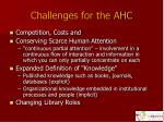 challenges for the ahc